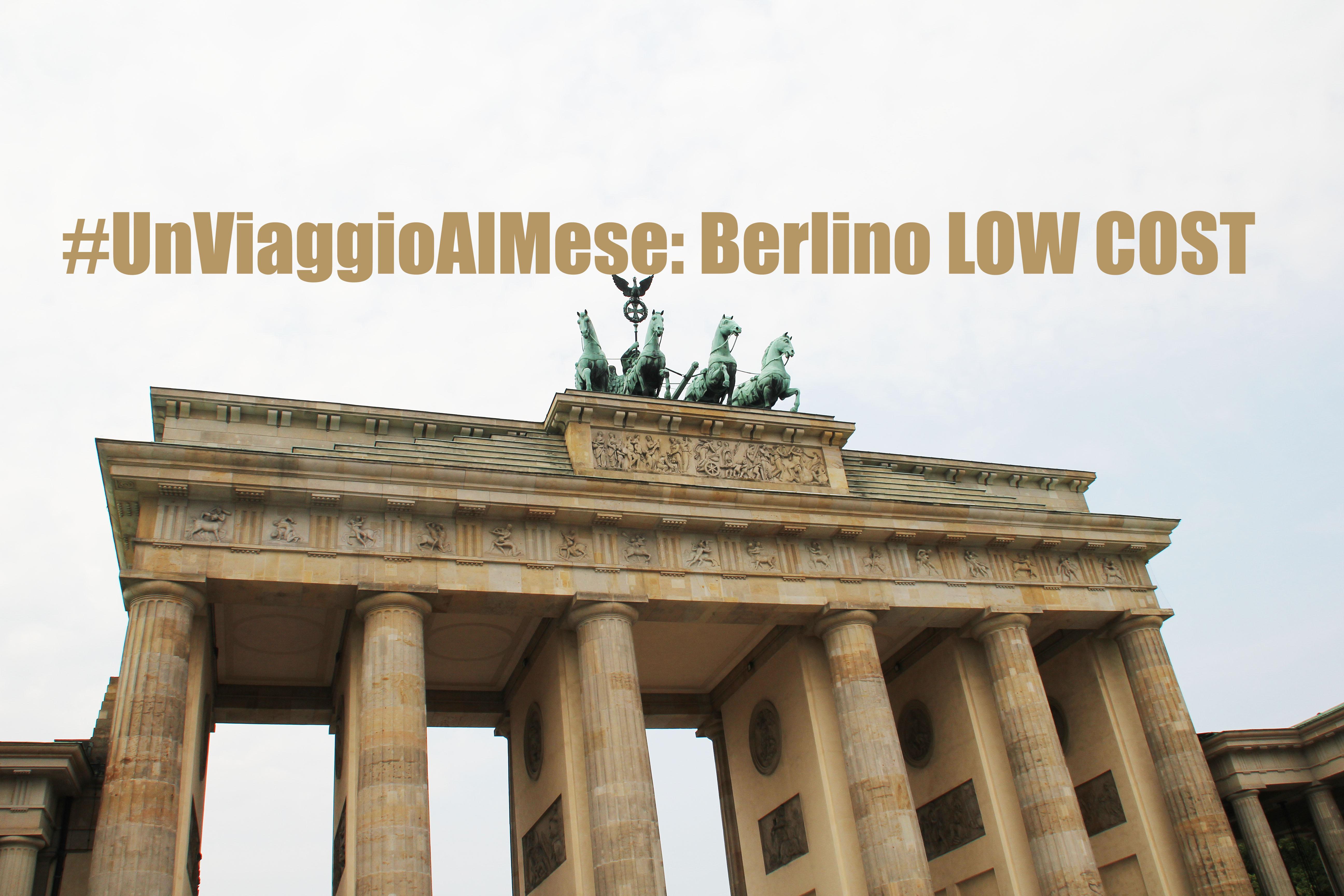 #UnViaggioAlMese: Berlino Low Cost