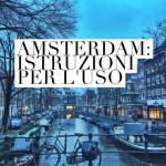 Informazioni turistiche su Amsterdam: le domande frequenti