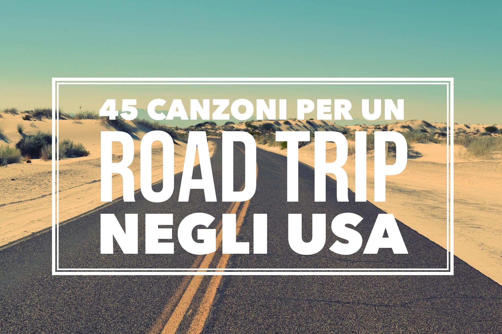45 canzoni per un viaggio on the road negli USA 4