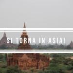 Asia zaino in spalla: si parte!