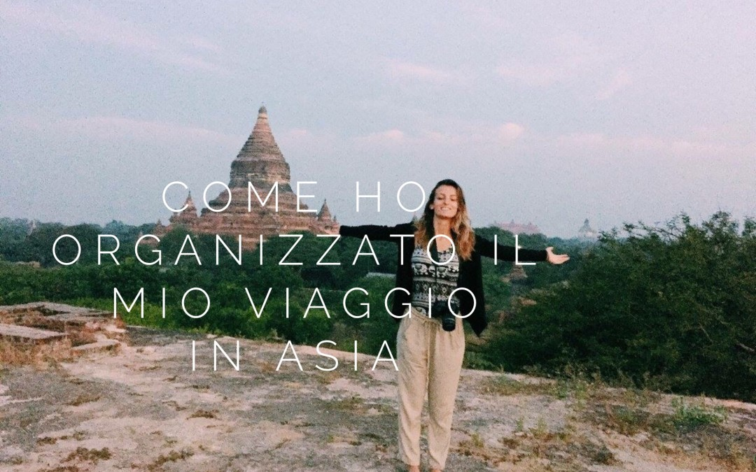 21 giorni in Asia: itinerario e informazioni