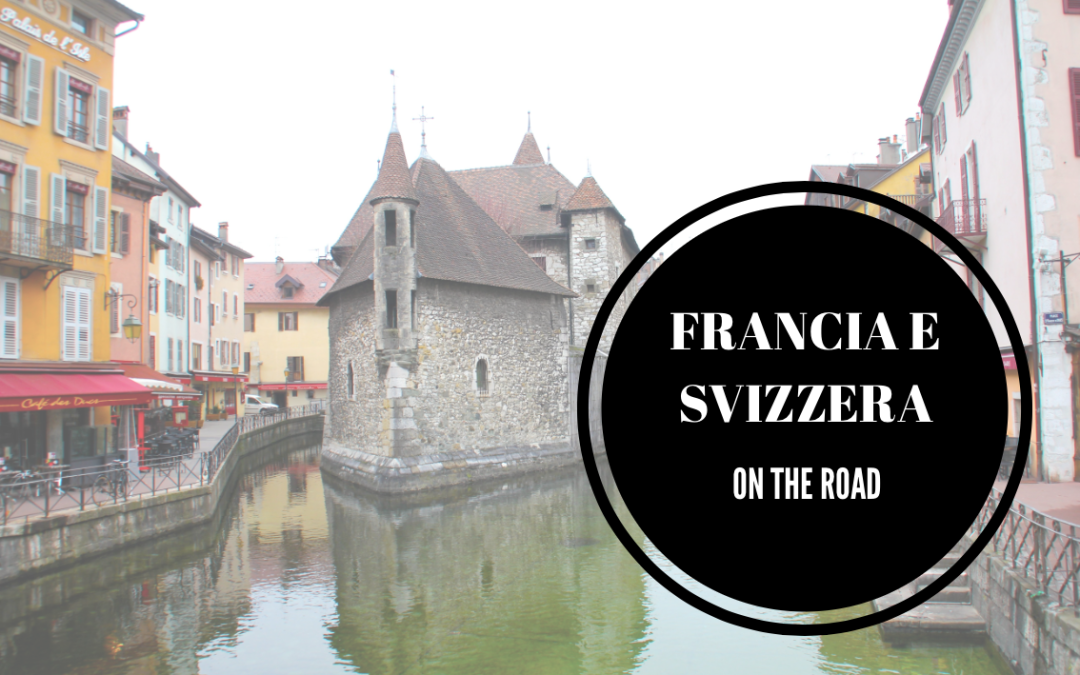 On the road in Francia e Svizzera