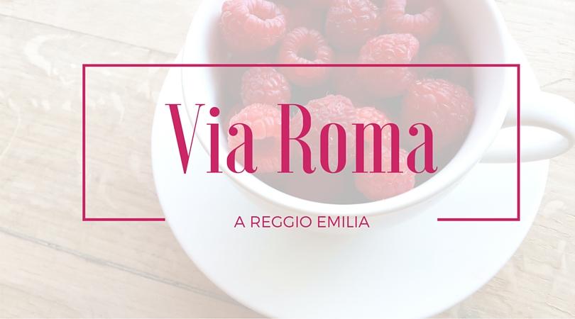 via roma a reggio emilia