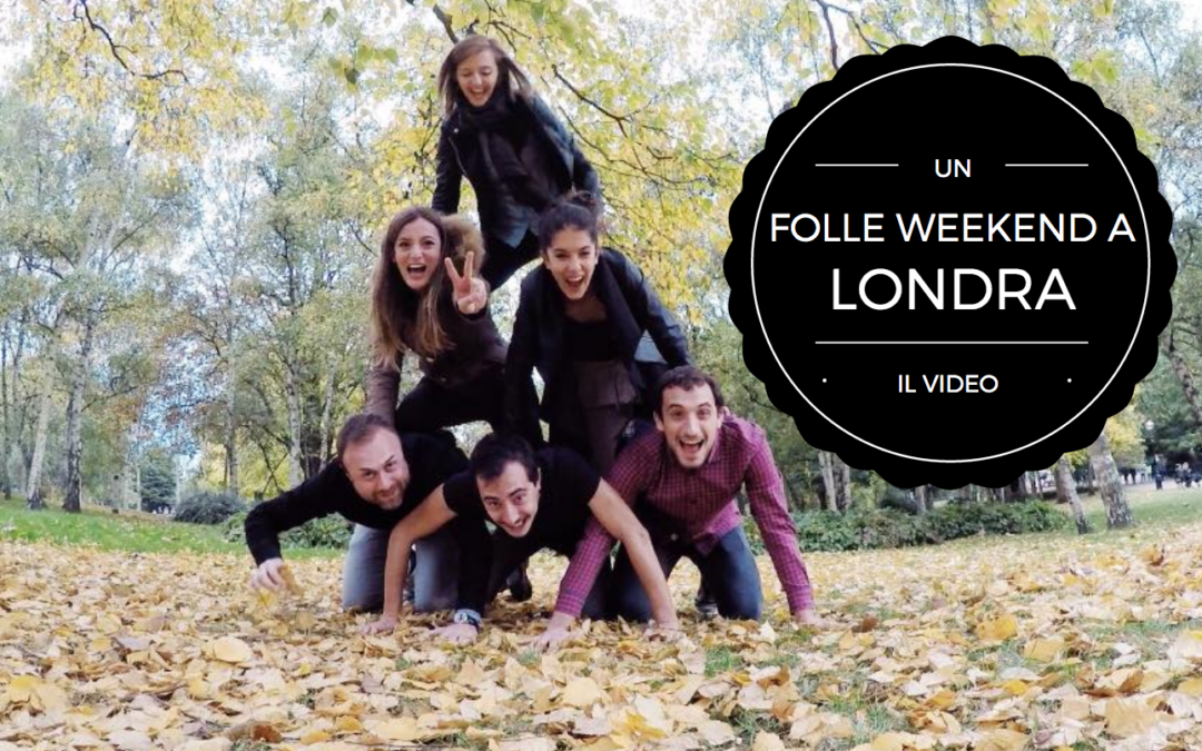 Il nostro video di Londra: friends edition